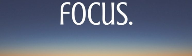 Focus: the most important healthy habit